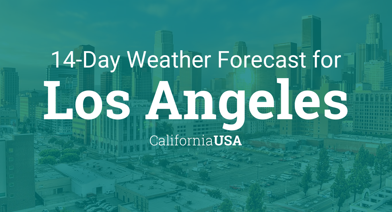 Los Angeles, California, USA 14 day weather forecast
