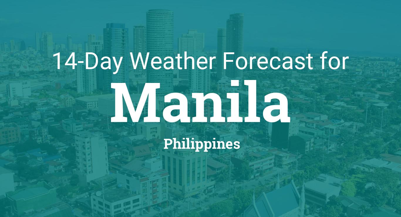 Manila, Philippines 14 day weather forecast