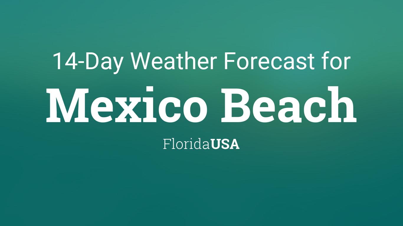 Mexico Beach, Florida, USA 14 day weather forecast