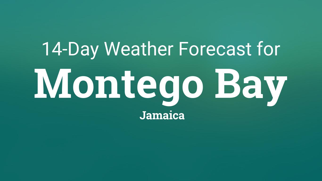 Montego Bay, Jamaica 14 day weather forecast