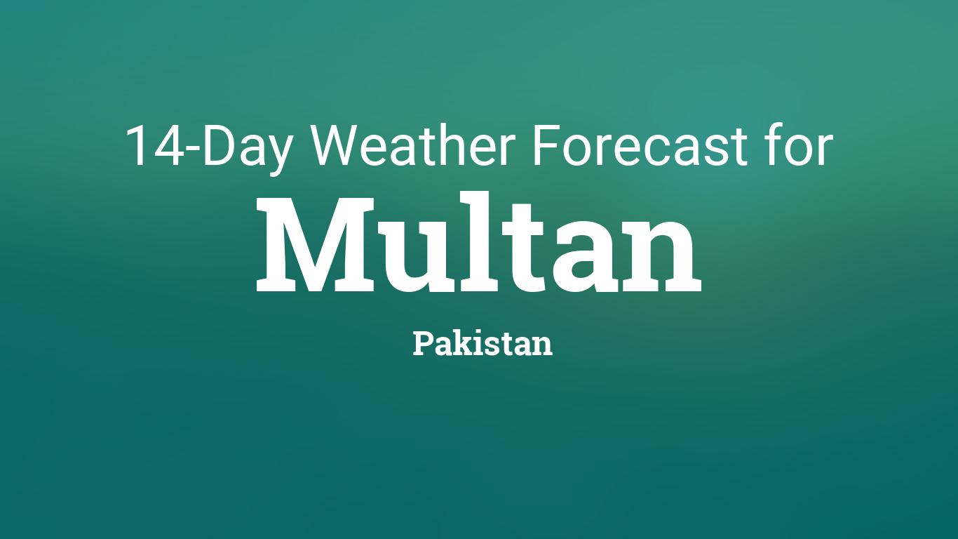Multan, Pakistan 14 day weather forecast
