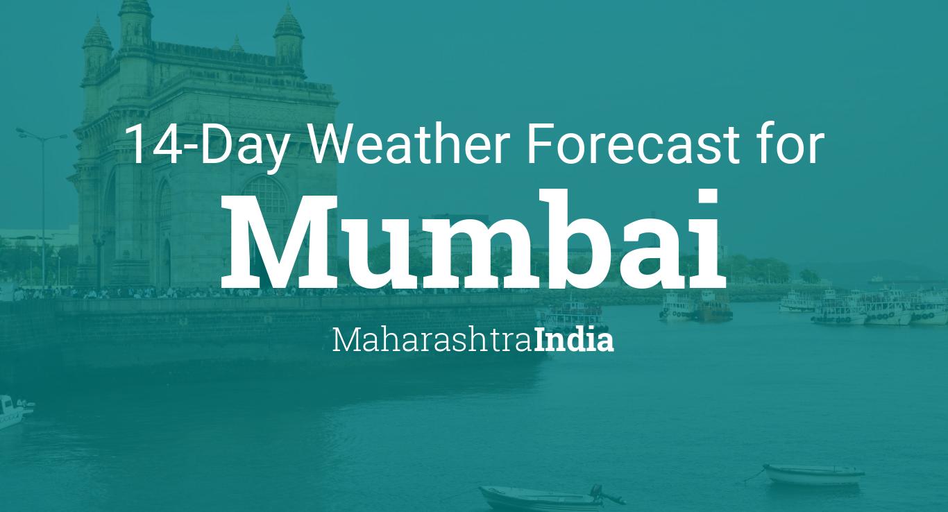 Mumbai, Maharashtra, India 14 day weather forecast