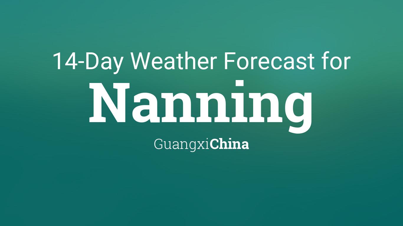 Nanning, Guangxi, China 14 day weather forecast