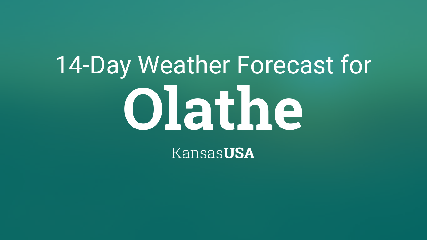 February 2020 Weather Calendar Olathe Ks Olathe, Kansas, USA 14 day weather forecast