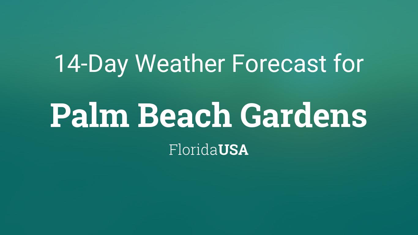 Palm beach gardens florida usa 14 day weather forecast - Palm beach gardens weather forecast ...