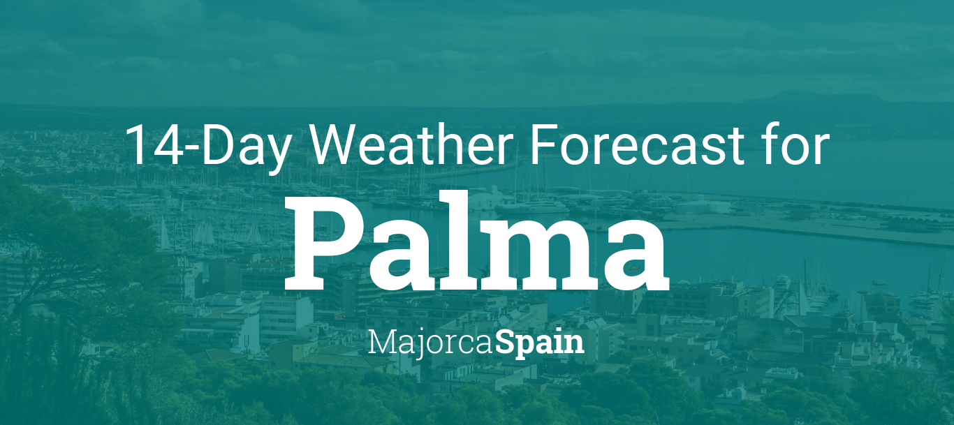 Palma, Majorca, Spain 14 day weather forecast
