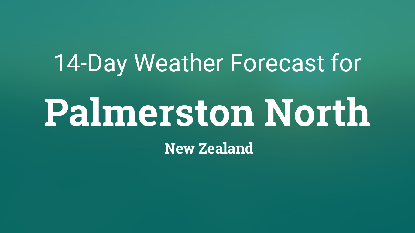 Palmerston North, New Zealand 14 day weather forecast