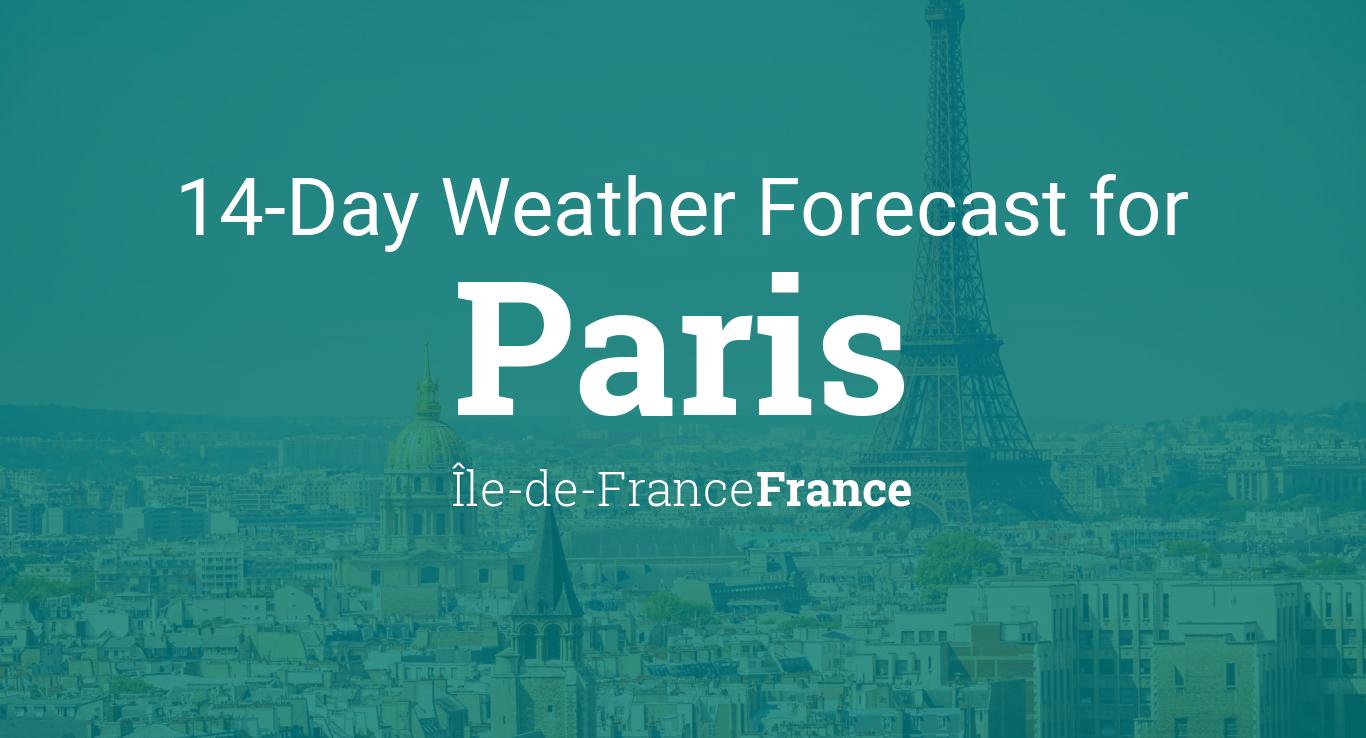 Paris, Île-de-France, France 14 day weather forecast
