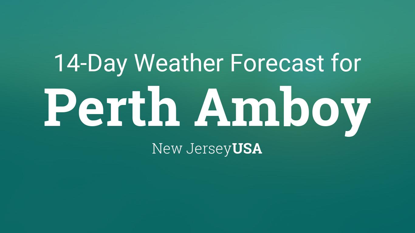 Perth Amboy, New Jersey, USA 14 day weather forecast