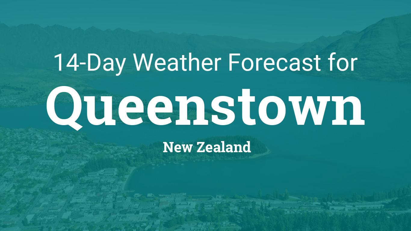 Queenstown, New Zealand 14 day weather forecast