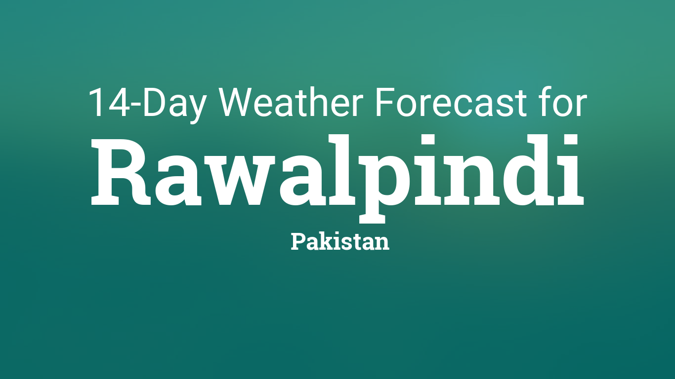 Rawalpindi, Pakistan 14 day weather forecast