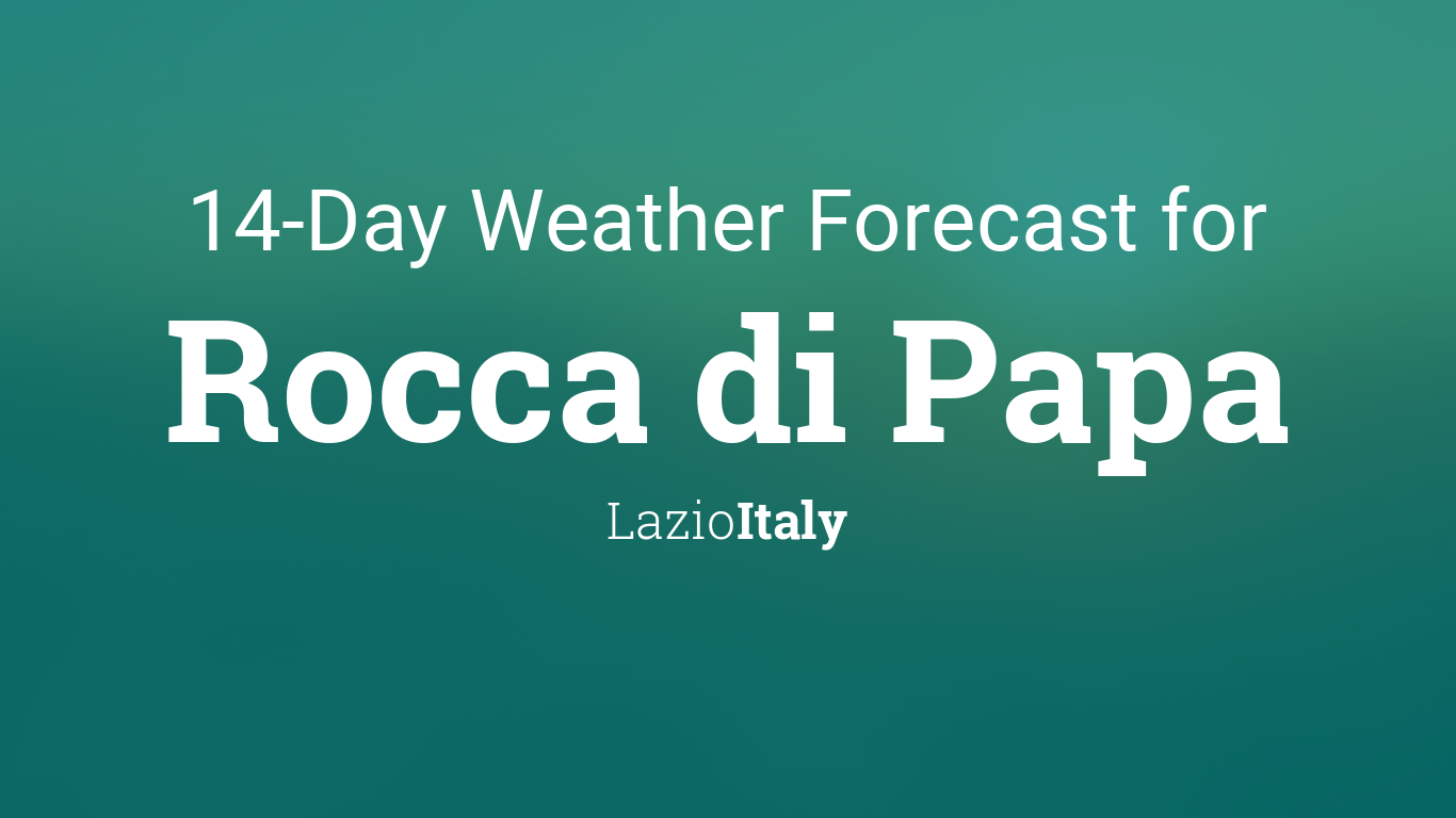 Rocca di Papa, Italy 20 day weather forecast