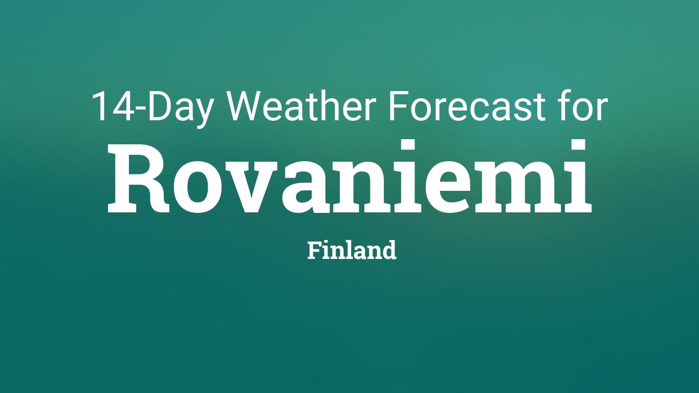 Rovaniemi, Finland 14 day weather forecast