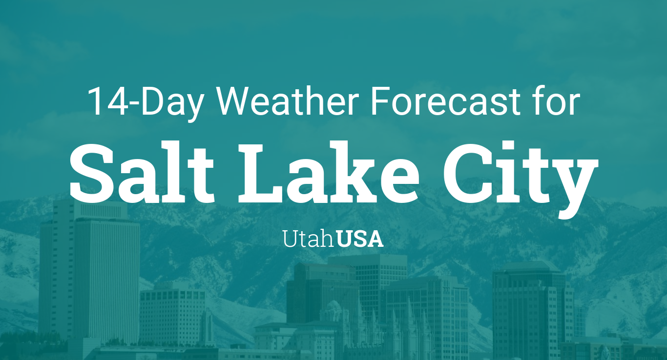 Salt Lake City, Utah, USA 14 day weather forecast