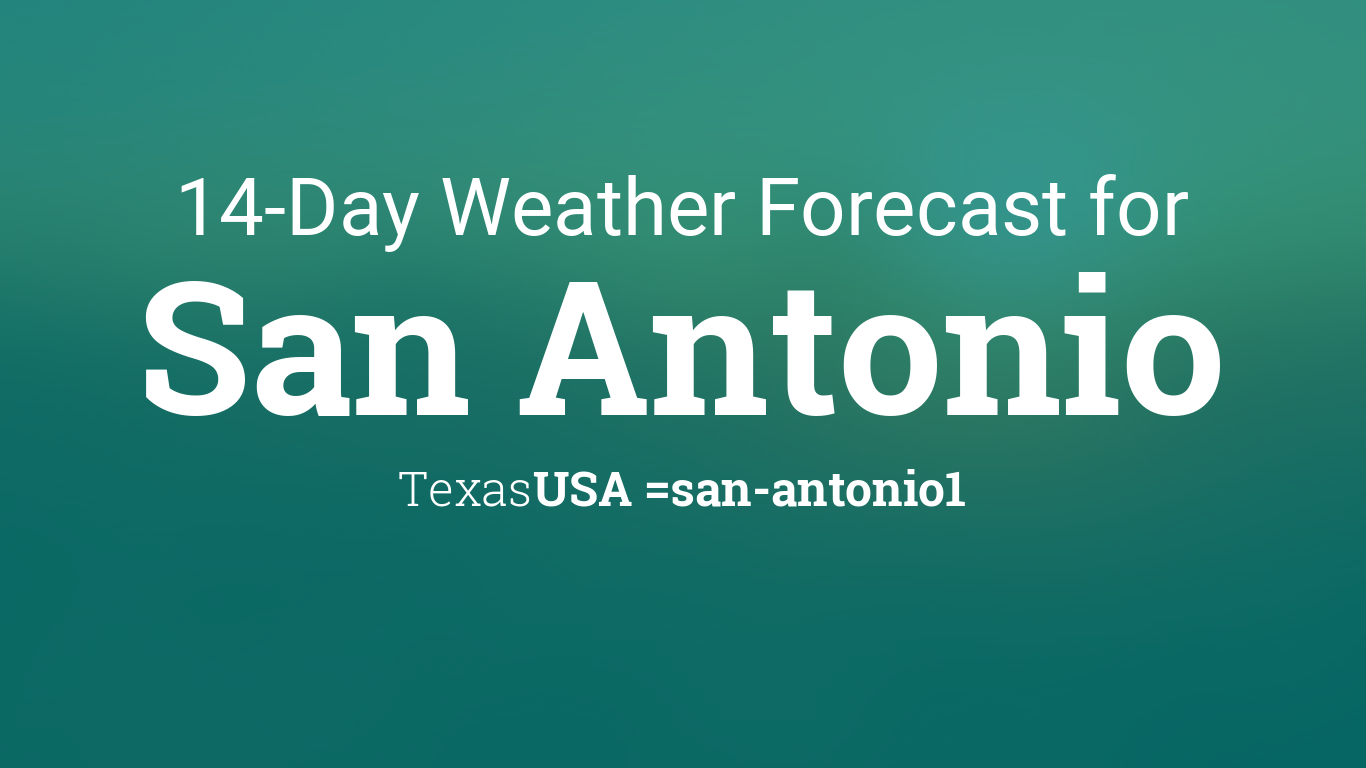 san antonio texas usa 14 day weather forecast. Black Bedroom Furniture Sets. Home Design Ideas
