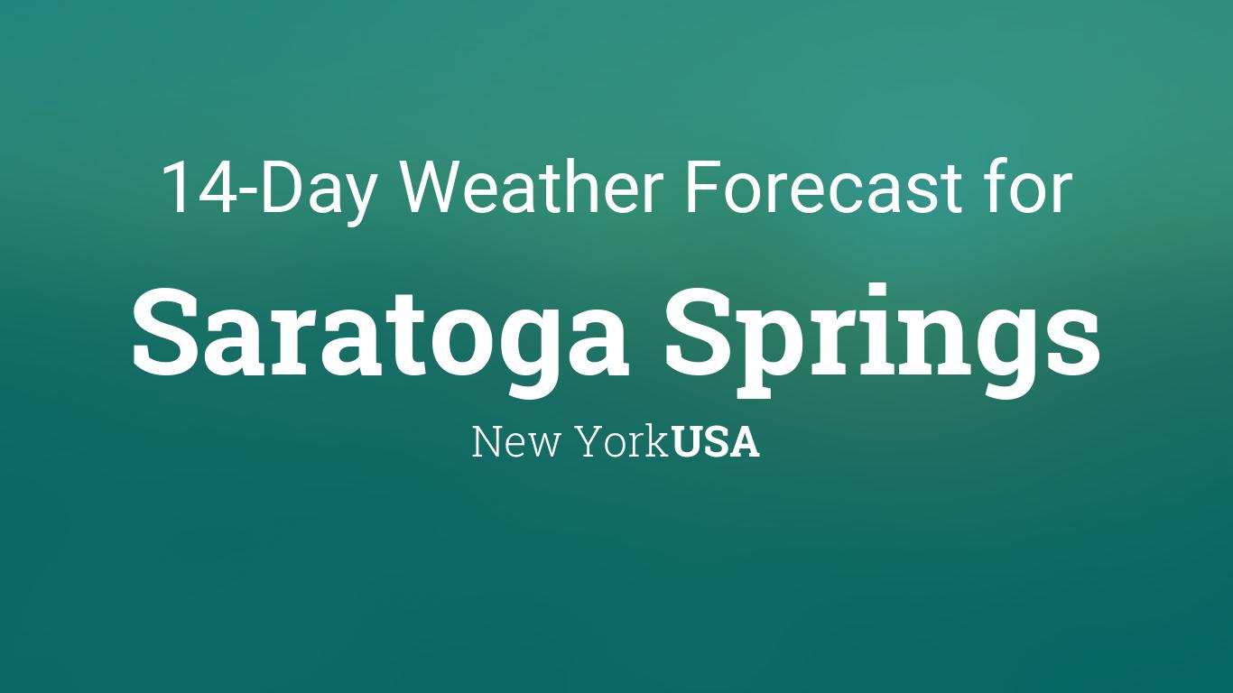 Saratoga Springs New York USA 14 Day Weather Forecast