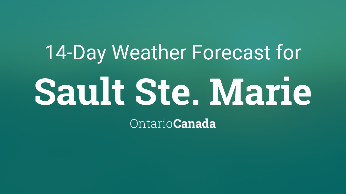 Monthly Year Calendar : Sault ste marie ontario canada day weather forecast