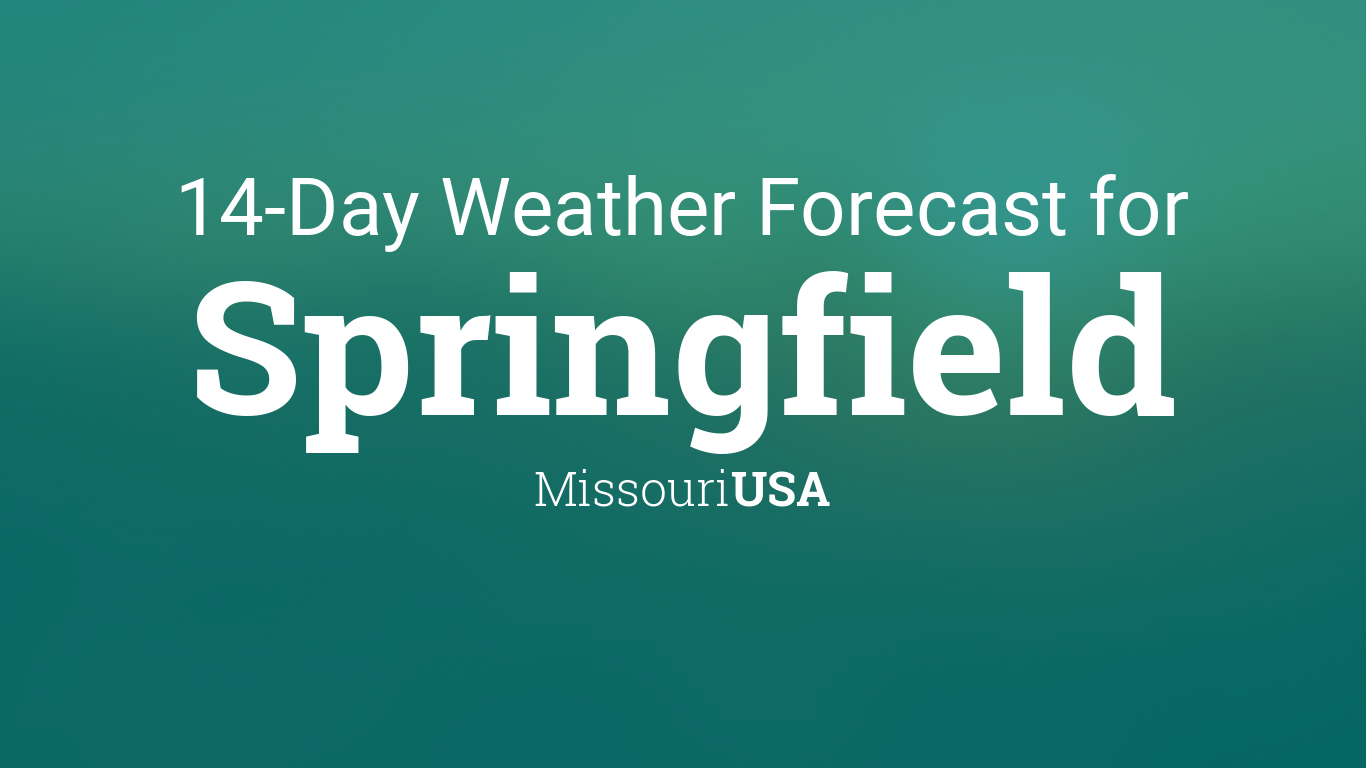 Springfield, Missouri, USA 14 day weather forecast