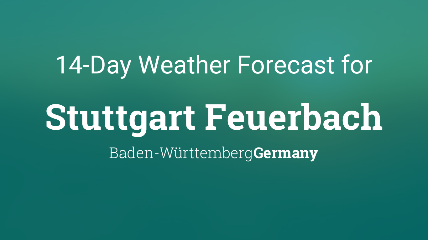 Stuttgart Feuerbach, Baden Württemberg, Germany 20 day weather ...