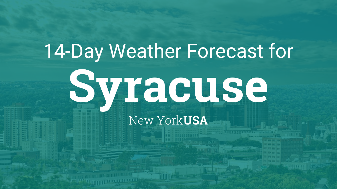 Syracuse New York USA Day Weather Forecast - Wsyr weather forecast