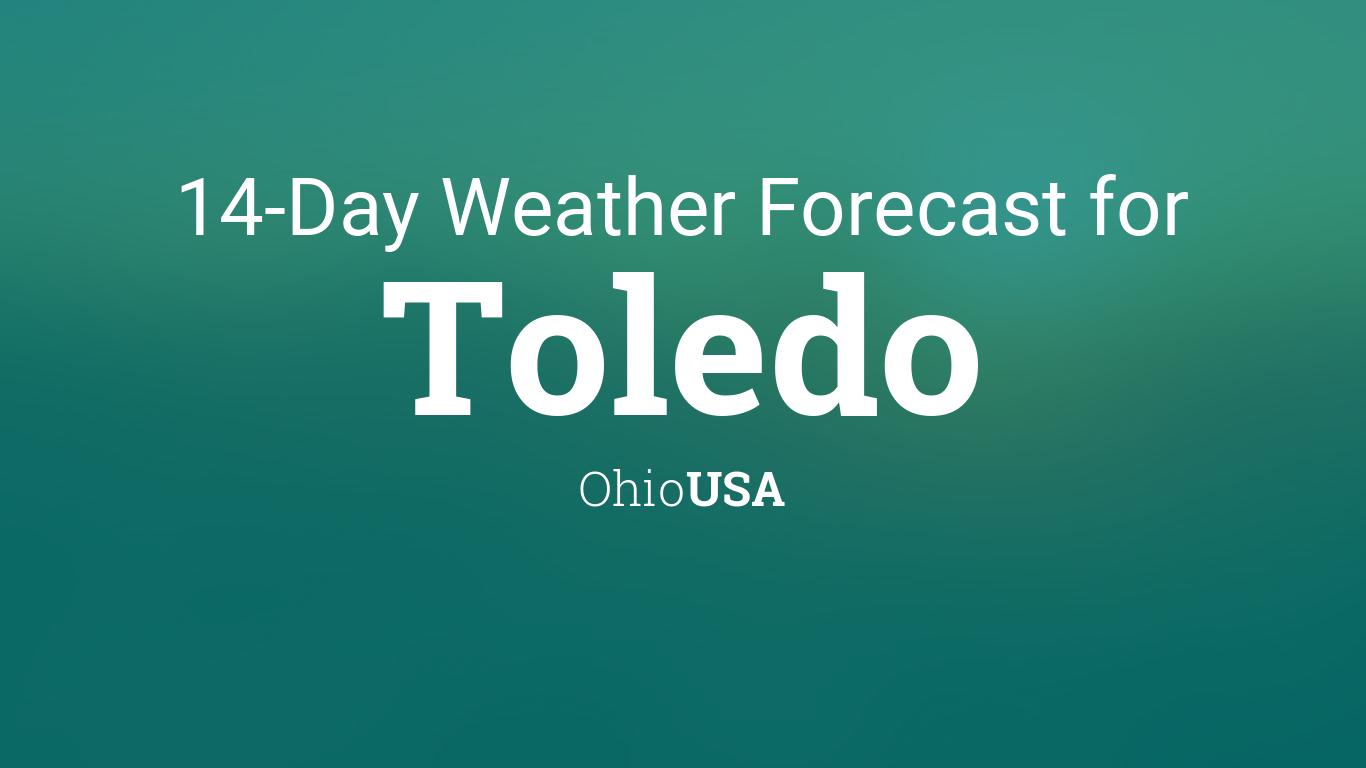 Toledo Ohio Usa 14 Day Weather Forecast