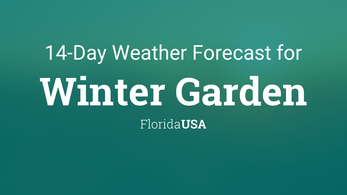 Winter Garden Florida Usa 14 Day Weather Forecast