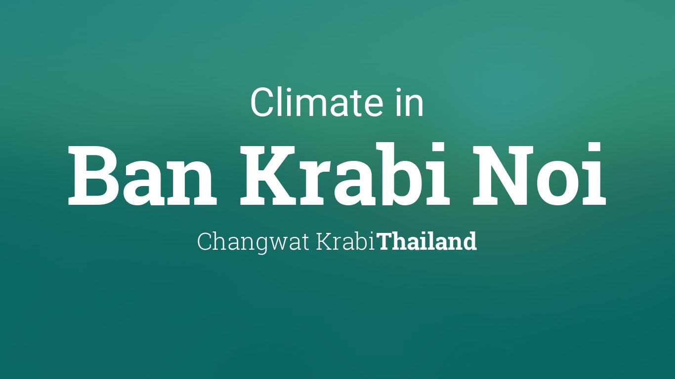 Climate Weather Averages In Ban Krabi Noi Thailand