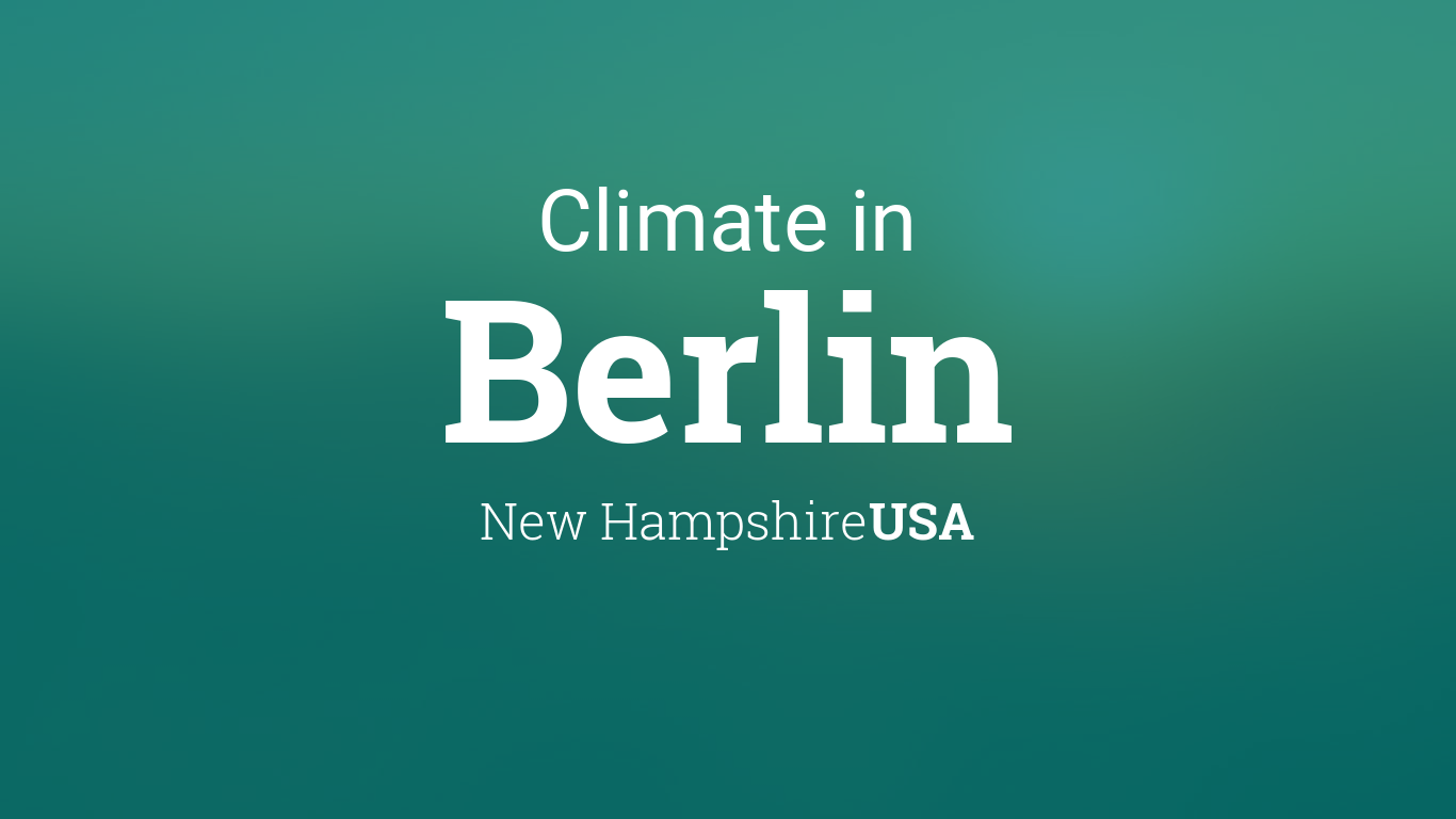 Climate & Weather Averages in Berlin, New Hampshire, USA