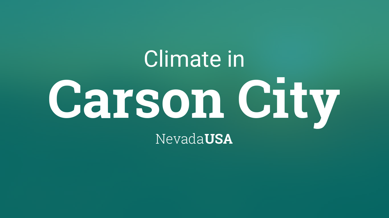 Climate Weather Averages In Carson City Nevada Usa