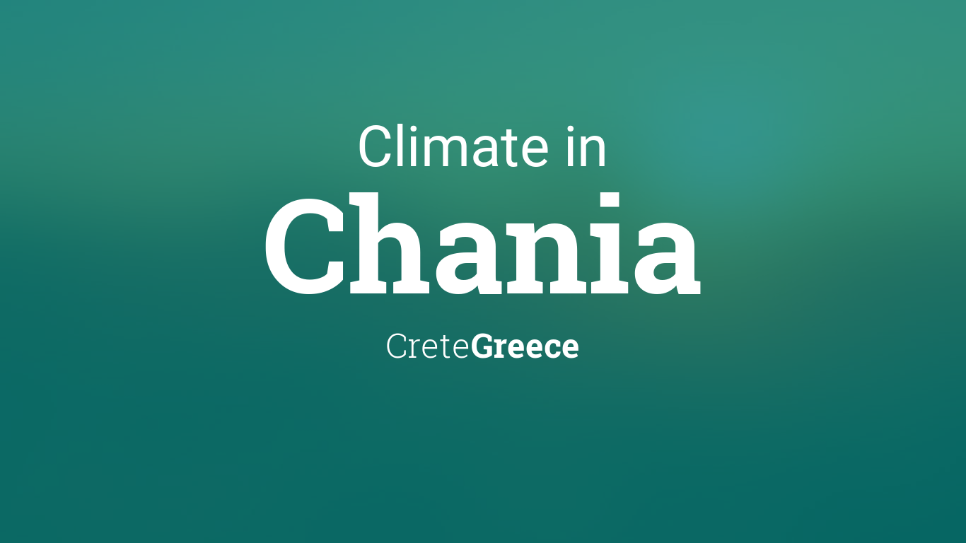 Climate Weather Averages In Chania Crete Greece