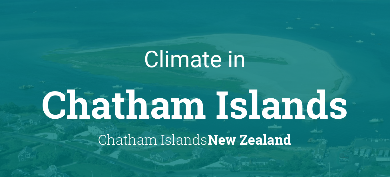 Chatham Islands New Zealand Weather