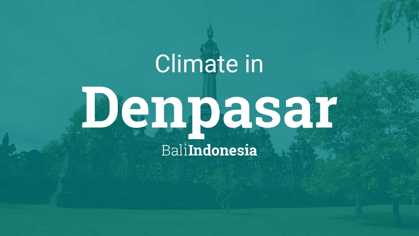Climate Weather Averages In Denpasar Bali Indonesia