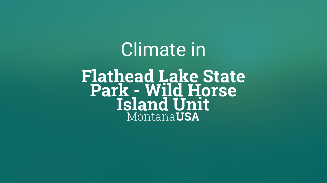 Climate & Weather Averages in Flathead Lake State Park