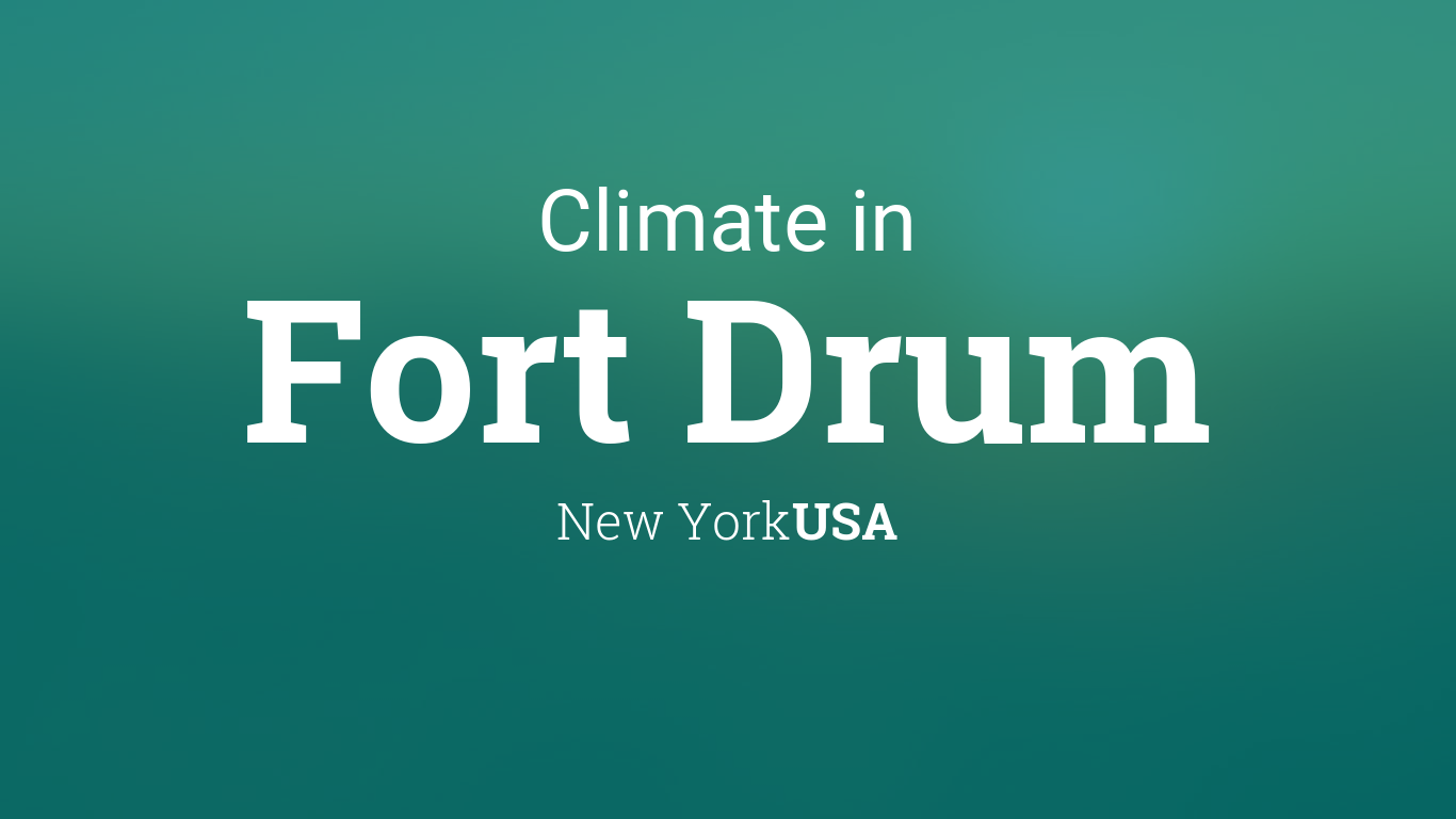 Climate & Weather Averages in Fort Drum, New York, USA