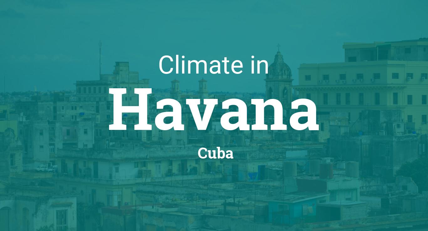 Climate & Weather Averages in Havana, Cuba