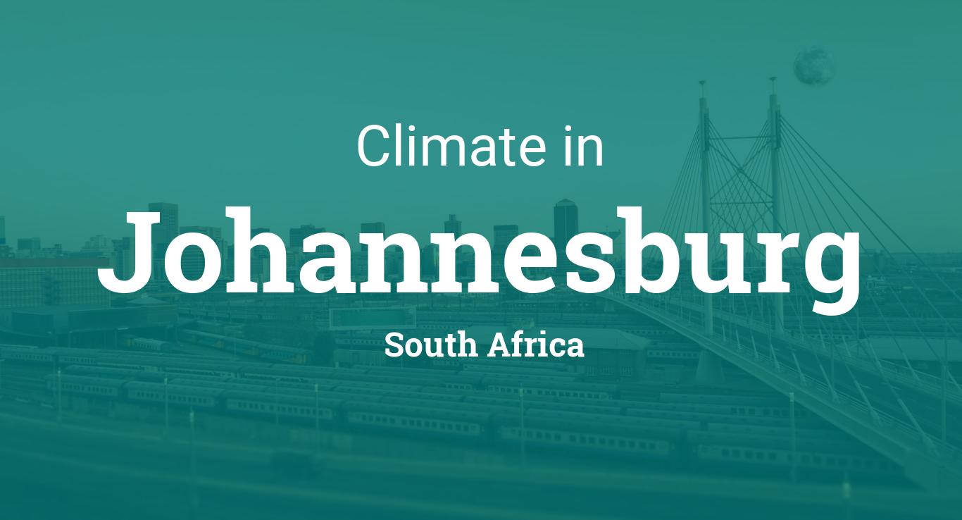Climate Amp Weather Averages In Johannesburg South Africa