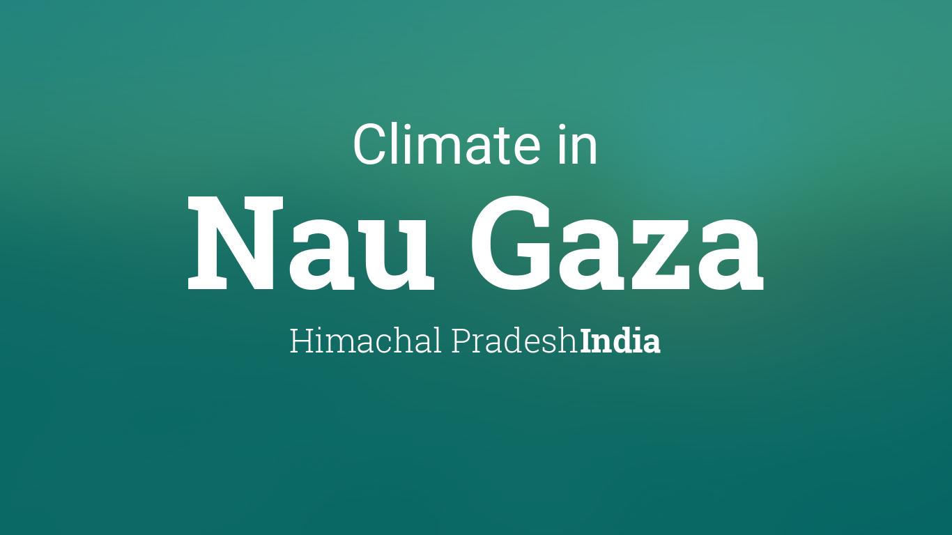 Nau Calendar 2022.Climate Weather Averages In Nau Gaza Himachal Pradesh India