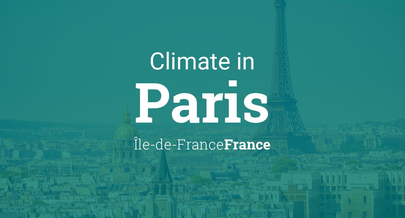 Climate Amp Weather Averages In Paris 206 Le De France France