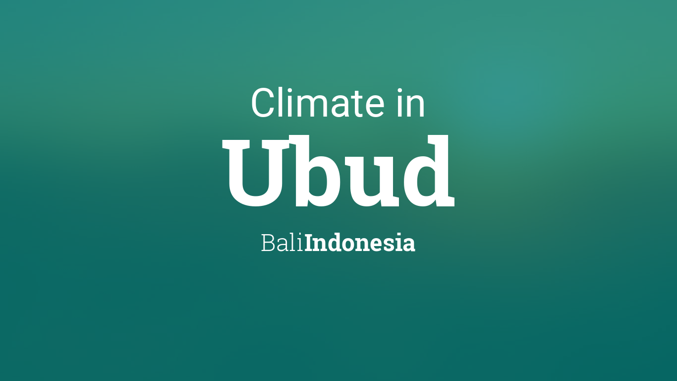 Climate Weather Averages In Ubud Bali Indonesia