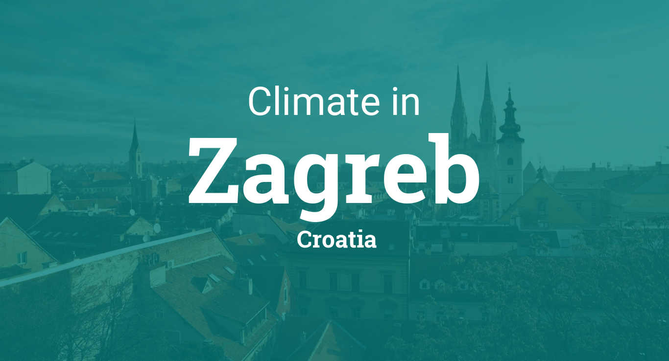Climate Weather Averages In Zagreb Croatia