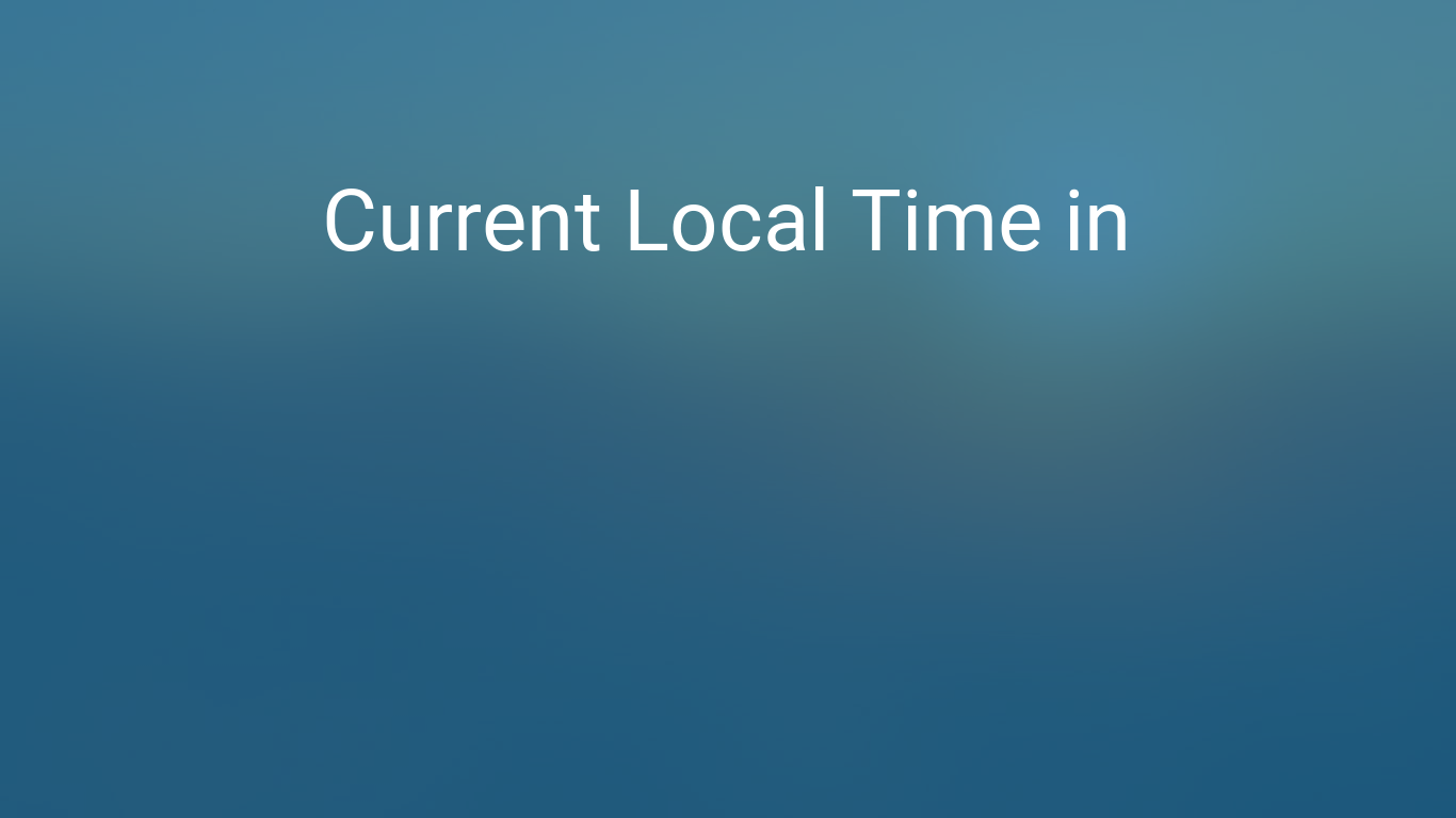Current Local Time In Wellington New Zealand