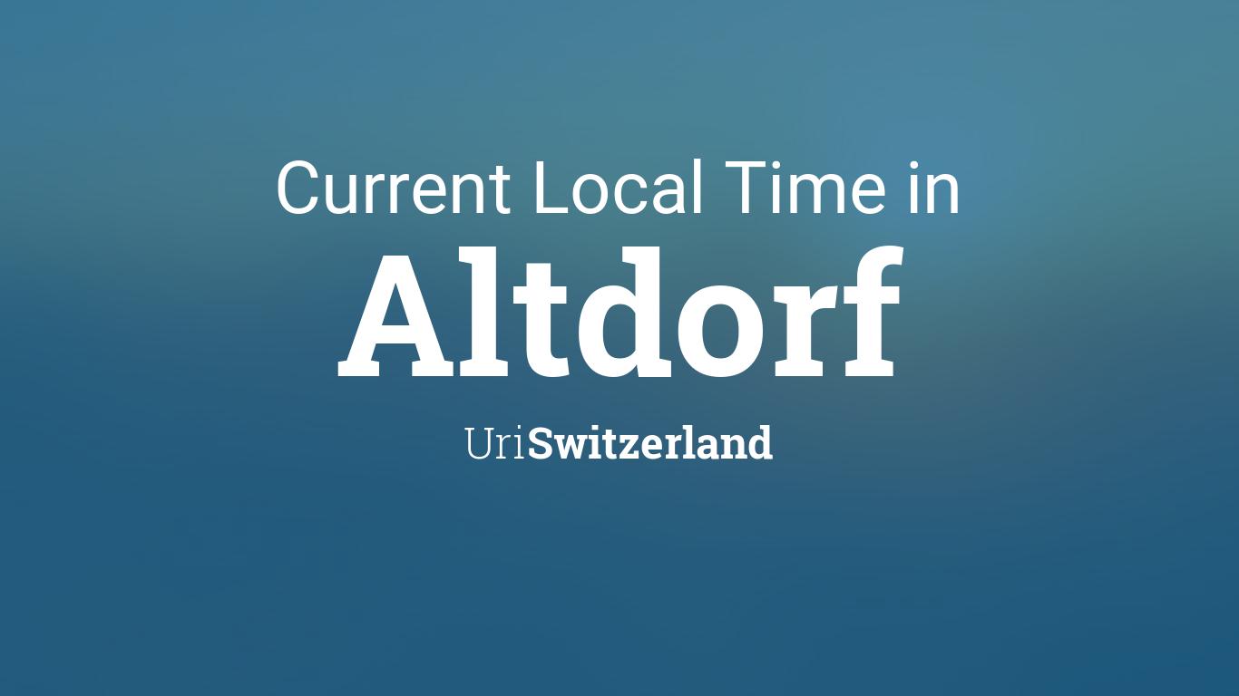 Uri Calendar 2022.Current Local Time In Altdorf Uri Switzerland