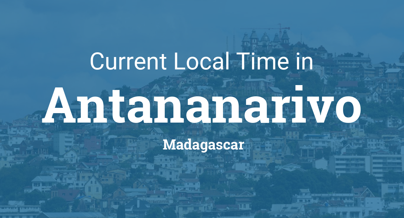 Current Local Time In Antananarivo Madagascar - Madagascar time zone map