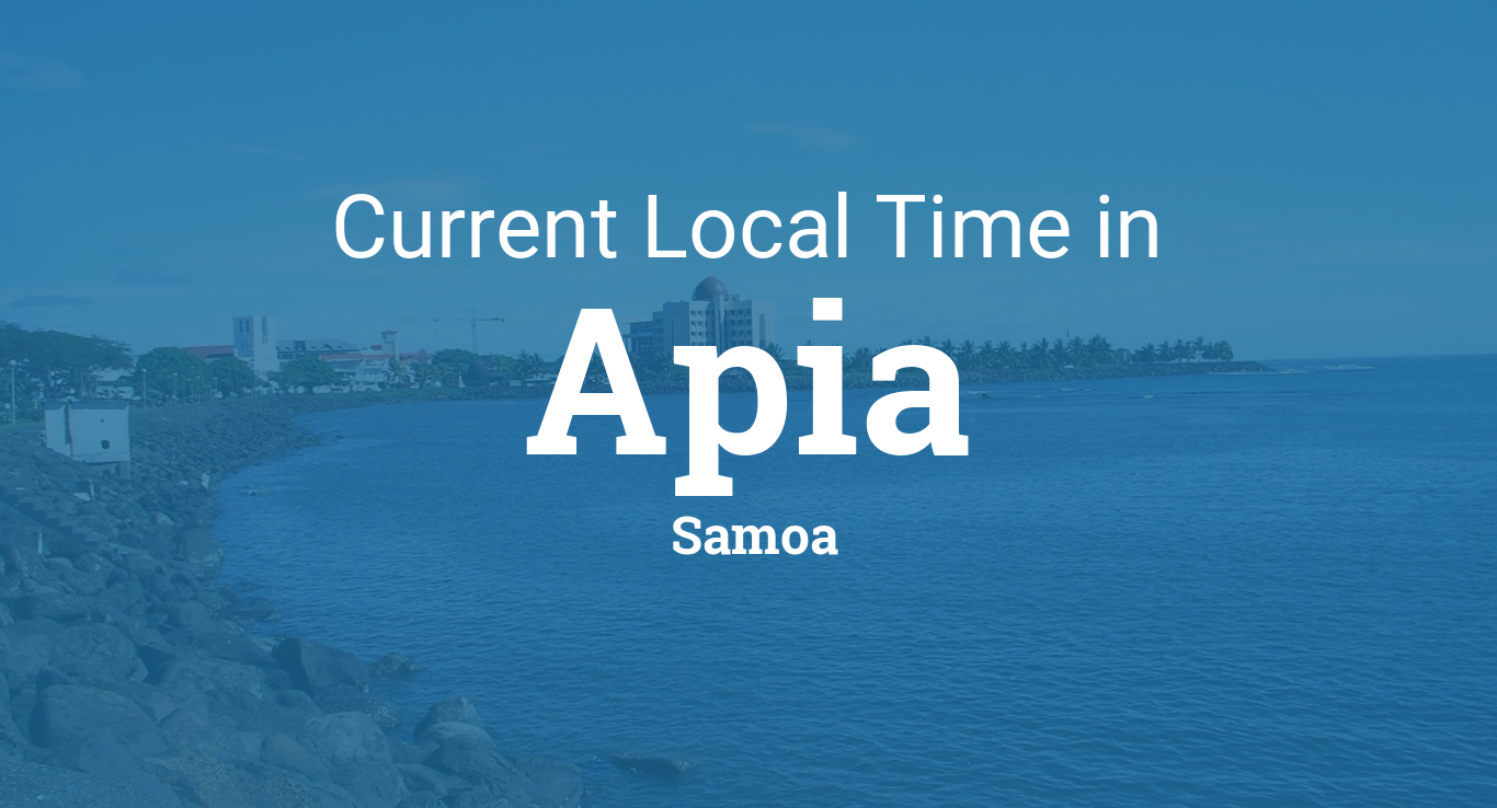 Current Local Time in Apia, Samoa on afghanistan time zone, west coast time zone, panama time zone, cuba time zone, east caribbean time zone, ecuador time zone, fiji time zone, oceania time zone, new zealand time zone, norfolk island time zone, indonesia time zone, aleutian time zone, saskatchewan time zone, pacific ocean time zone, georgia time zone, faroe islands time zone, monaco time zone, alaska time zone, portugal time zone, belize time zone,