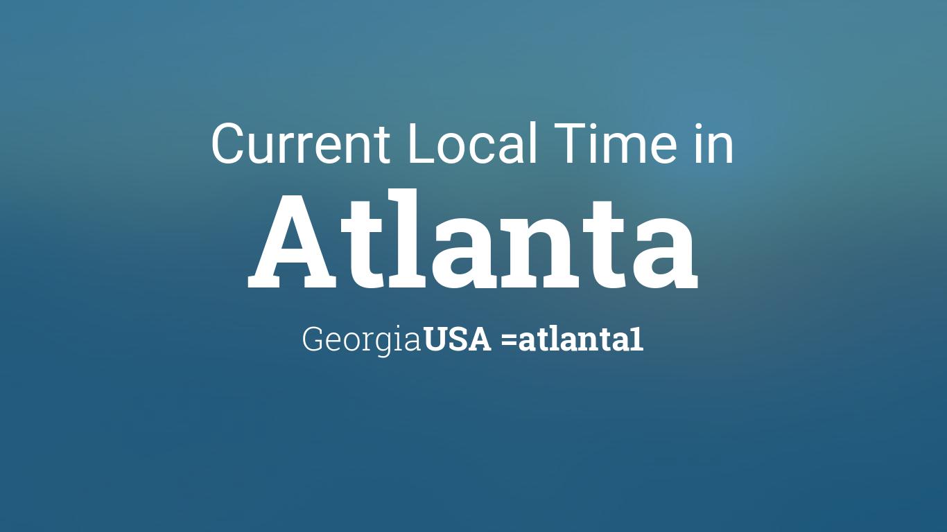 current local time in atlanta georgia usa. Black Bedroom Furniture Sets. Home Design Ideas