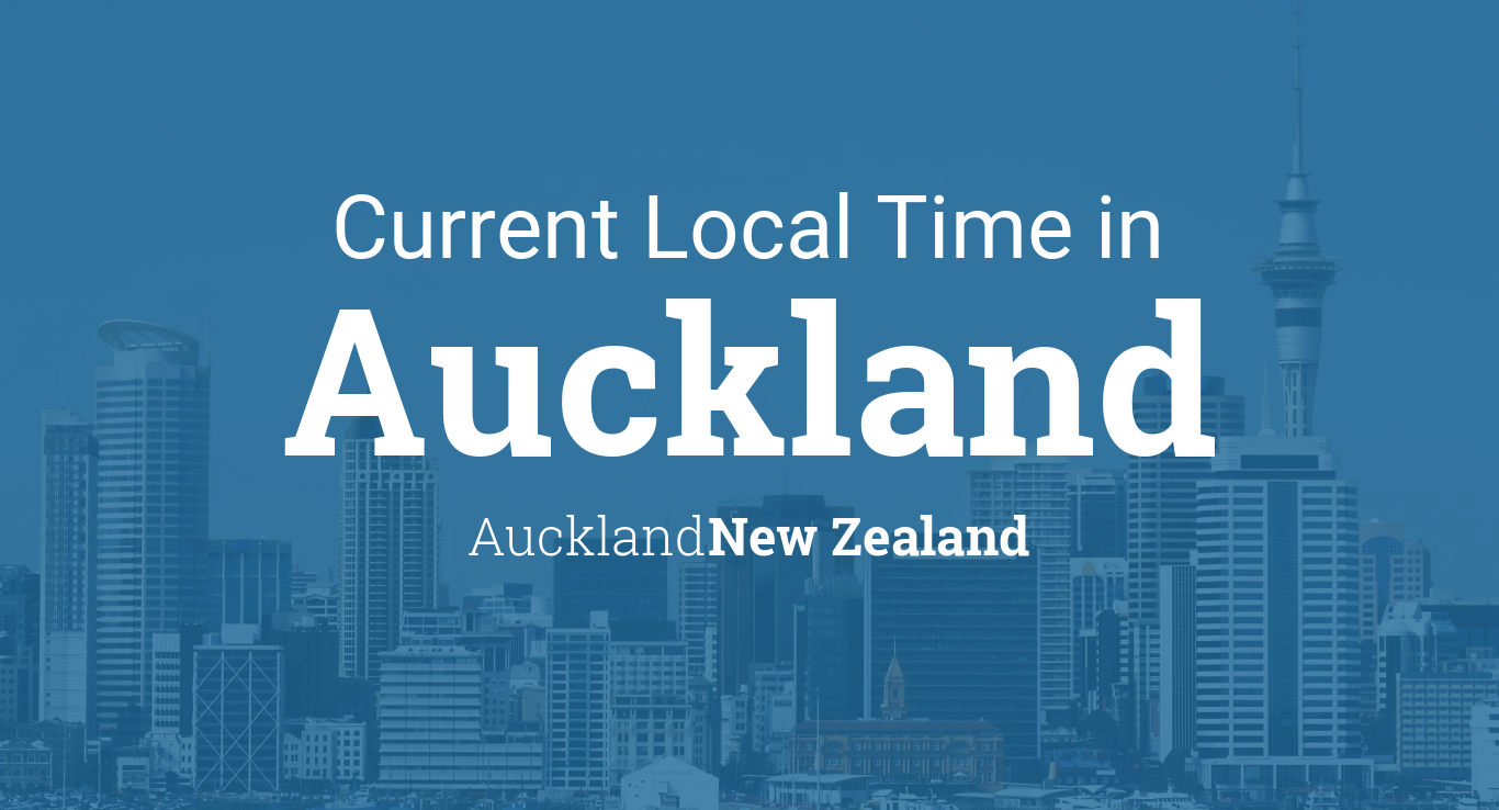 Current Local Time in Auckland, New Zealand