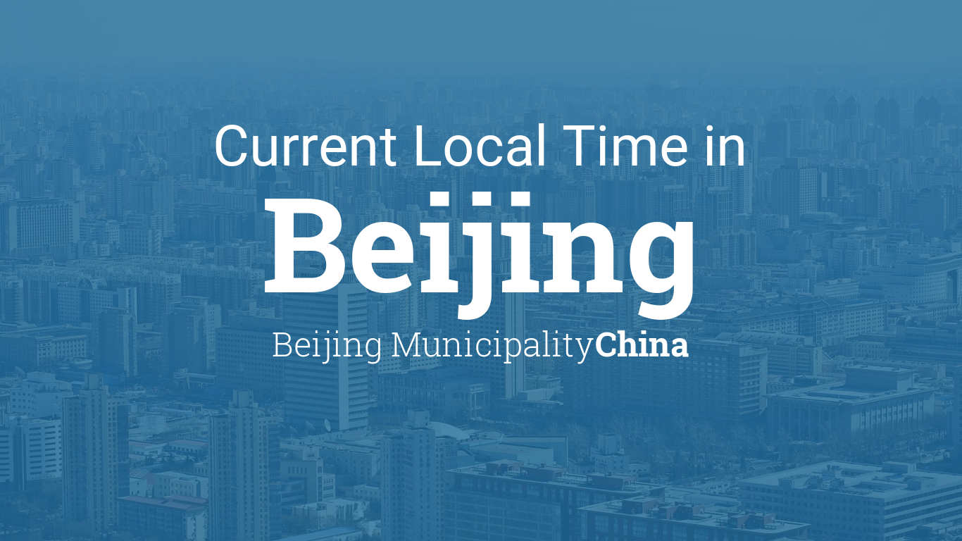 Current Local Time in Beijing, Beijing Munility, China on china language map, china province map, china time zones list, china weather map, iran standard time, time in syria, china history map, china road map, china mountain map, china vs usa time zone, china postal code map, china area code map, china region map, historical time zones of china, hong kong time, greenwich mean time, china political map, newfoundland standard time zone, china world map, south american time zones map, china country map, china time zones and cities, china time zone converter, china time now, 2008 sichuan earthquake, china city map,