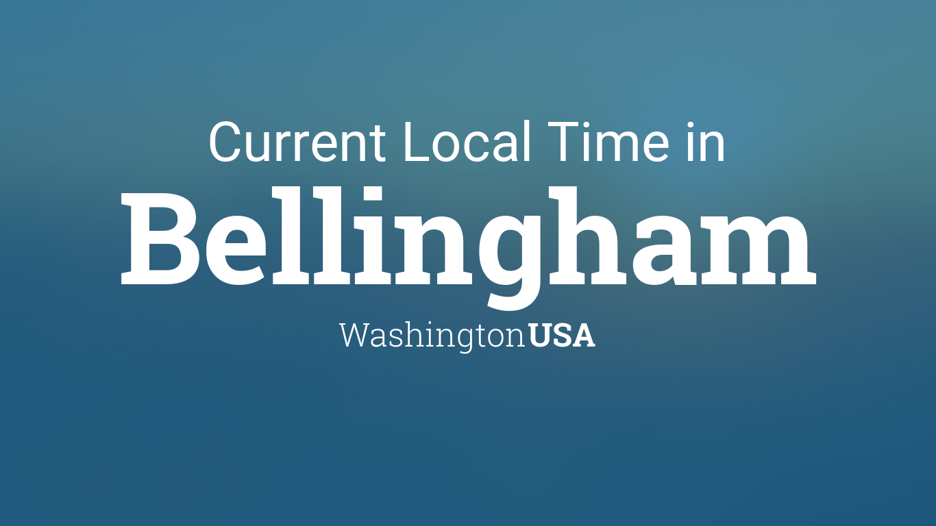 what time is it in bellingham washington