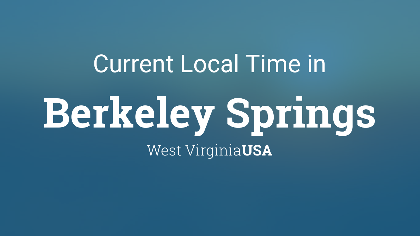 Berkeley Spring 2022 Calendar.Current Local Time In Berkeley Springs West Virginia Usa