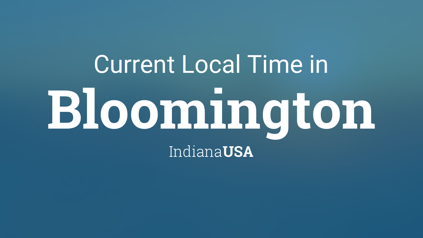 Current Local Time in Bloomington, Indiana, USA on indiana-kentucky illinois tri-state map, stephenson county illinois road map, southern indiana map, montgomery county md neighborhood map, indiana road map, wells county road map, indiana map with latitude and longitude, indiana density map, indiana area code map, indiana map with cities, indiana time now, indiana time change, indiana people map, indiana history map, eastern daylight time map, louisville kentucky indiana map, indiana state map usa, indiana zip code map, indiana altitude map, indiana internet map,